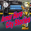 Armor Hero - City Stories (EN) A Free Action Game
