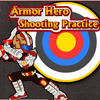 Armor Hero - Shooting Practice(EN) A Free Shooting Game