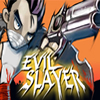 Evil Slayer A Free Action Game