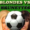 Blondes vs Brunettes-2x2Football A Free Action Game