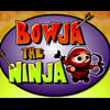 BOWJA THE NINJA (on Factory Island) A Free Shooting Game