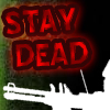 Stay Dead A Free Action Game