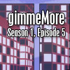 gimmeMore - s01e05 A Free Puzzles Game