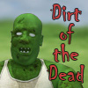 Dirt of the Dead A Free Action Game