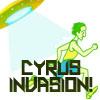 Cyrus Invasion