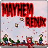 Mayhem Redux A Free Action Game