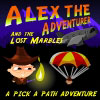 Alex the Adventurer (and the lost marbles) A Free Adventure Game