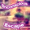 Unconscious Escape