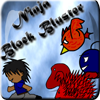Ninja Block Bluster A Free Action Game