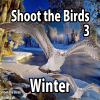 Shoot the Birds - Winter
