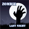 Zombie Last night A Free Action Game