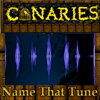 Canaries in a coalmine - Name that tune A Free Education Game