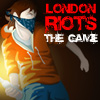 London Riots: The Game A Free Action Game