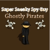 Super Sneaky Spy Guy 17 - Ghostly Pirates
