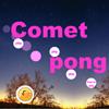 Comet pong