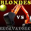 Blondes VS Excavators A Free Action Game