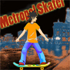 Metropol Skater A Free Action Game