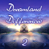 Dreamland Differences 2