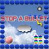 Stop a bullet