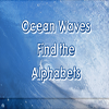 Ocean Waves Find the Alphabets A Free Education Game