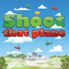 Shoot That Plane
