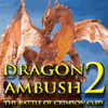 Dragon Ambush 2 A Free Action Game