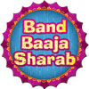 Band Baaja Sharab A Free Other Game