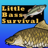 Little Bass Survival