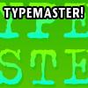 TYPEMASTER! A Free Action Game