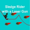 Sledge Rider with a Laser Gun