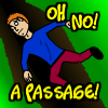 Oh no! A passage! A Free Action Game