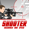Play Shooter Accuracy and Speed
