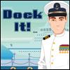 Dock It!