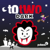 TOTWO DARK A Free Action Game