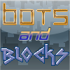 Bots and Blocks