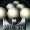 KILL BILL iard A Free Action Game