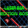 Laser Bar Edition 60s A Free Action Game