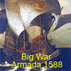 Big War: Armada 1588 A Free Action Game