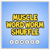 muscle word worm shuffle A Free Action Game