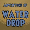 Break rock barriers to guide cute water drop to the exit, collect stars and solve liquid based physics puzzles while avoiding obstacles like spikes!