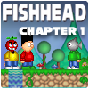 Fishhead & The Heart of Gold: Chapter 1 A Free Action Game