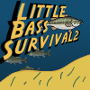 Little Bass Survival 2 A Free Action Game