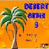 Desert Gems 3