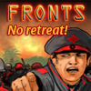 Fronts - No Retreat! A Free Action Game