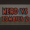 Nerd vs Zombies 2 A Free Action Game