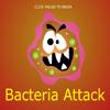 Bacteria Attack