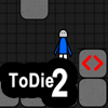 ToDie2 A Free Action Game