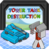 Tower Tank Destruction A Free Action Game