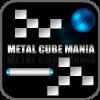 metal cube maniya