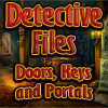 Detective Files 2: Doors, Keys and Portals A Free Adventure Game